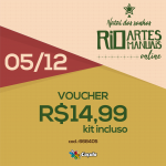 DIA 5/12: Voucher (com KIT) R$ 14,99 | REF 668405