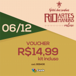 DIA 6/12: Voucher (com KIT) R$ 14,99 | REF 668406