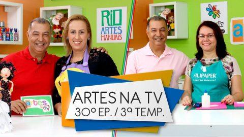 Programa Artes na TV – Band Rio: 3ª Temporada – 30º Episódio