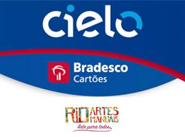 Condições Cielo/Bradesco Cartões para a 12ª Rio Artes Manuais